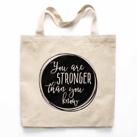 You Are Stronger Than You Know Canvas Tote Bag