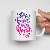 You Have My Heart Mug