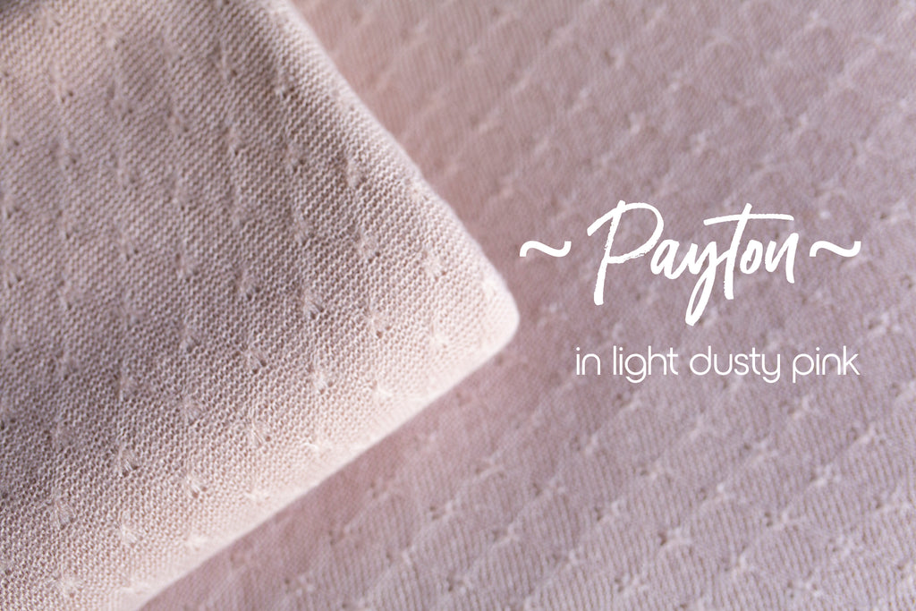 ~ Payton ~  soft and stretchy fabric with dainty knit pattern in light dusty pink