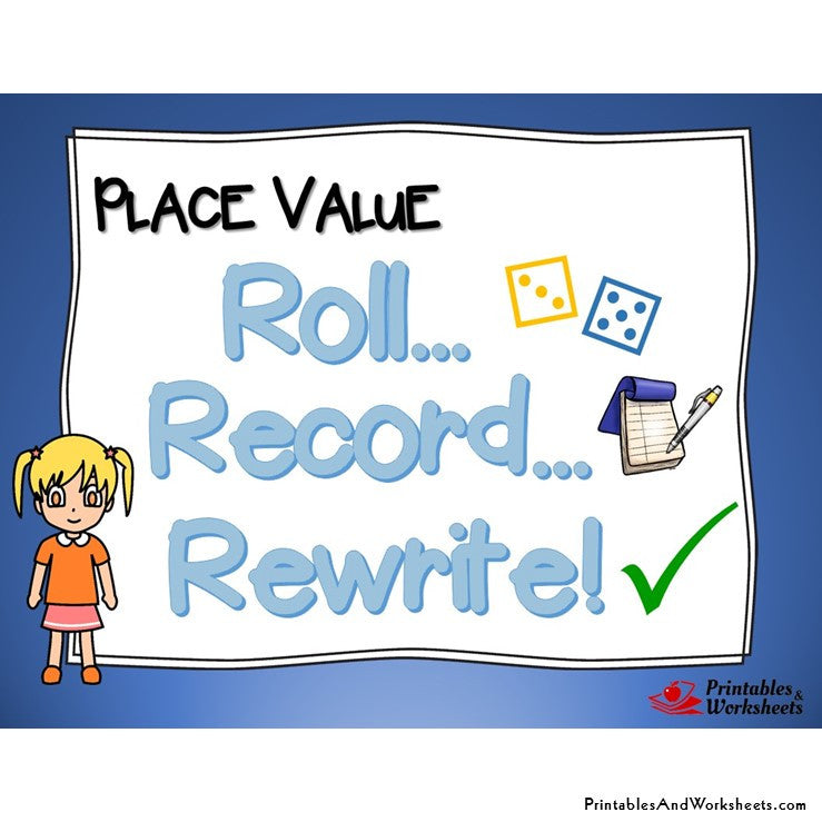 Place Value Game - Roll, Record, Rewrite