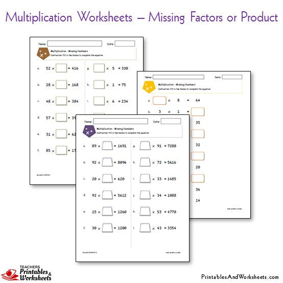 Multiplication Worksheets Bundle - Missing Factors or Product