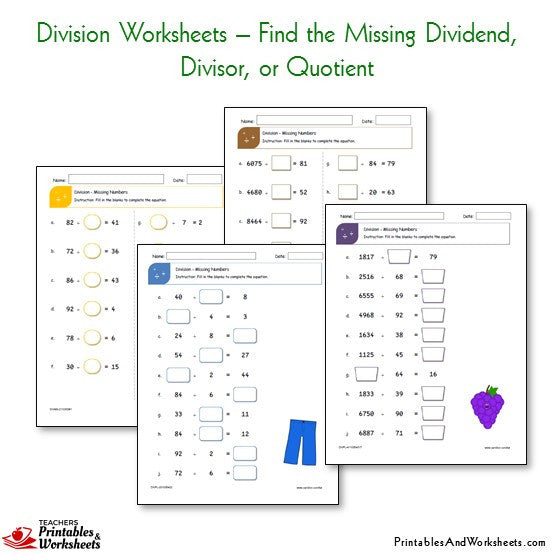 Division Worksheets Bundle - Find the Missing Dividend, Divisor or Quotient