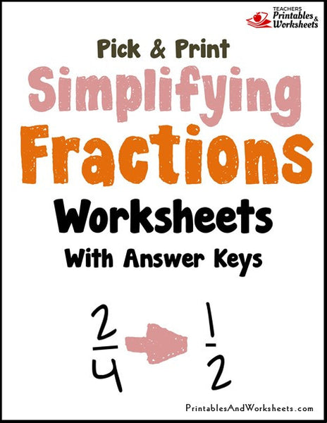 Simplifying/Reducing Fractions to Lowest Terms