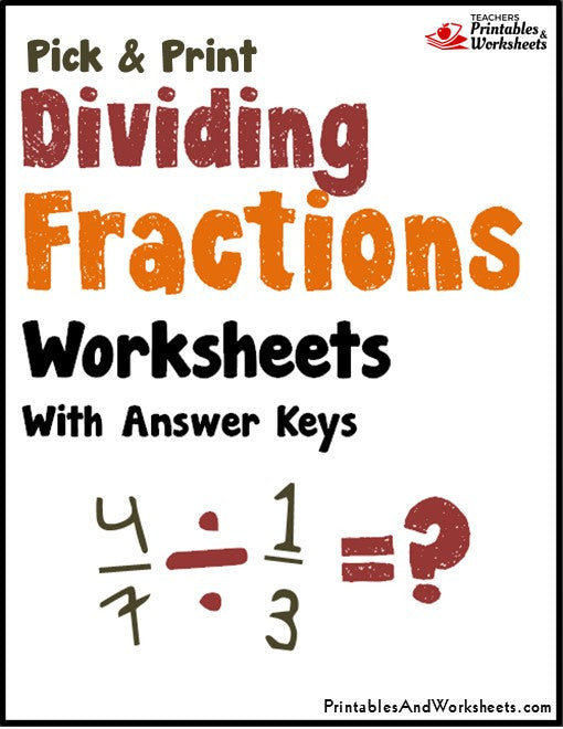 Dividing Fractions Worksheets with Answer Keys