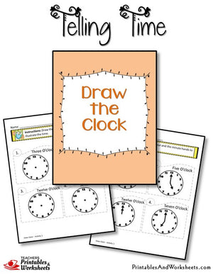 Telling Time Printable Worksheets Draw the Clock