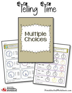 Telling Time Printable Worksheets Multiple Choices