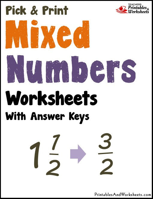 Mixed Numbers Printable Worksheets with Answer Keys