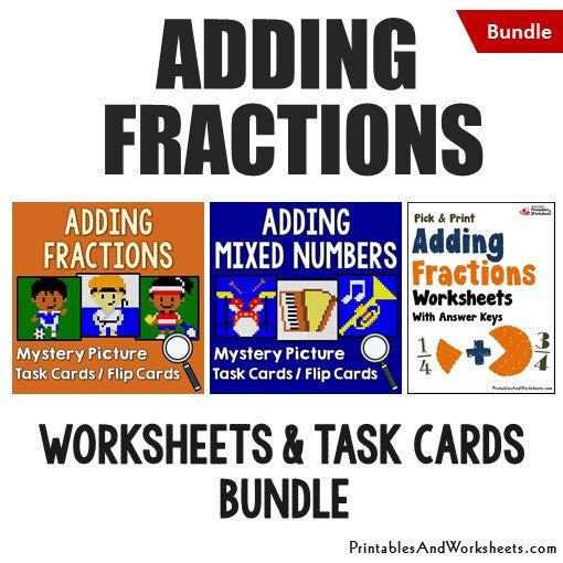 Adding Fractions/Mixed Numbers Worksheets and Mystery Pictures Task Cards Bundle