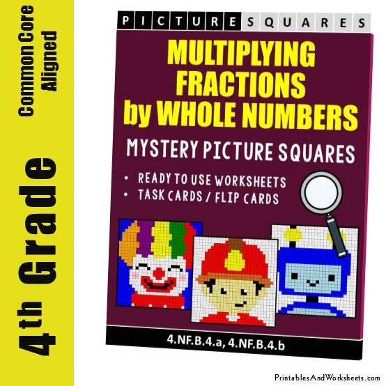 Grade 4 Multiplying Fractions by Whole Numbers Mystery Pictures Coloring Worksheets / Task Cards