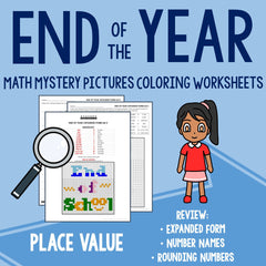 End of the Year Place Value Coloring Worksheets
