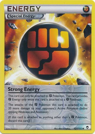 Strong Energy Reverse Holo - 104/111 - Furious Fists