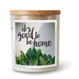 It's good to be Home Soy Candle