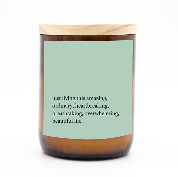 Heartfelt Quote Candle - just living this amazing life
