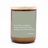 Heartfelt Quote Candle - don't think…..just feel