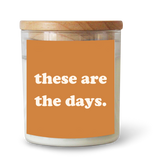 These Are The Days Candle