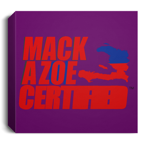 MACKAZOE CERTIFIED (CANSQ15 Deluxe Square Canvas 1.5in Frame).