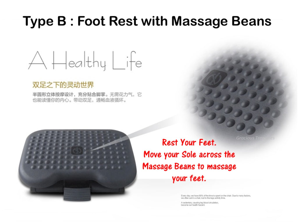 Ergonomic Foot Rest with Massage Beads and Adjustable Height and Angle to suit your comfort.