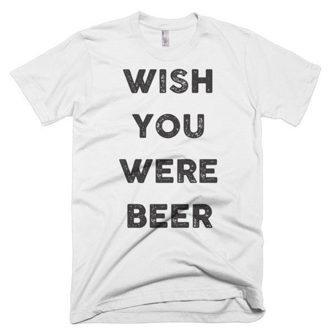 Wish you were beer, T-shirt - Kwotees