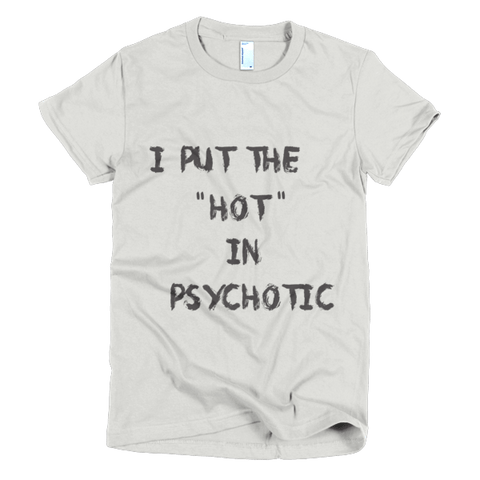 PsycHOTic - Short sleeve women's t-shirt, T-shirt - Kwotees
