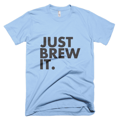 Just Brew It. - Short sleeve men's t-shirt, T-shirt - Kwotees