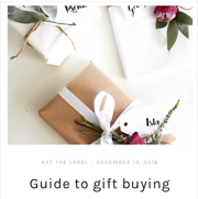 Guide to Gift Buying - Kat the Label