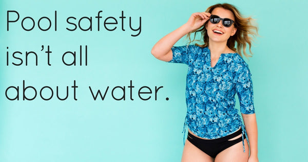 Sun Exposure: Pool Safety Isn't All About Water