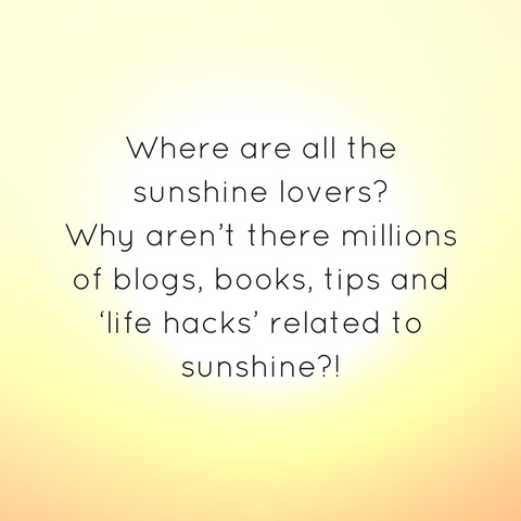 Life hacks related to sunshine.