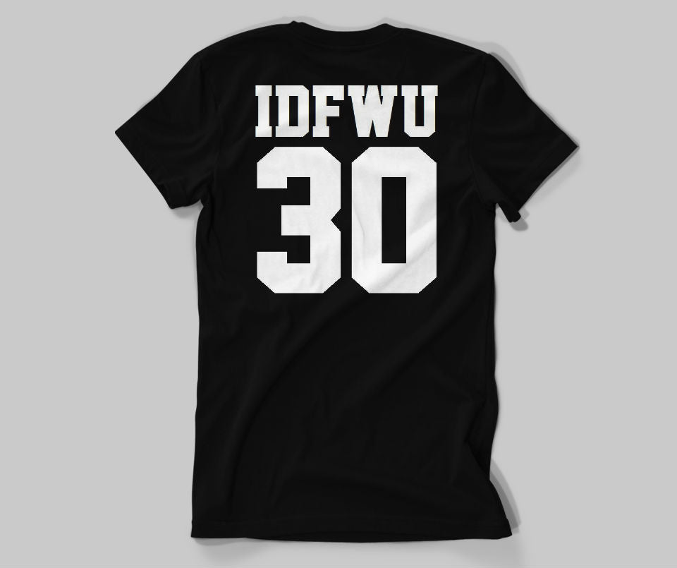 IDFWU 30 T-shirt - Urbantshirts.co.uk