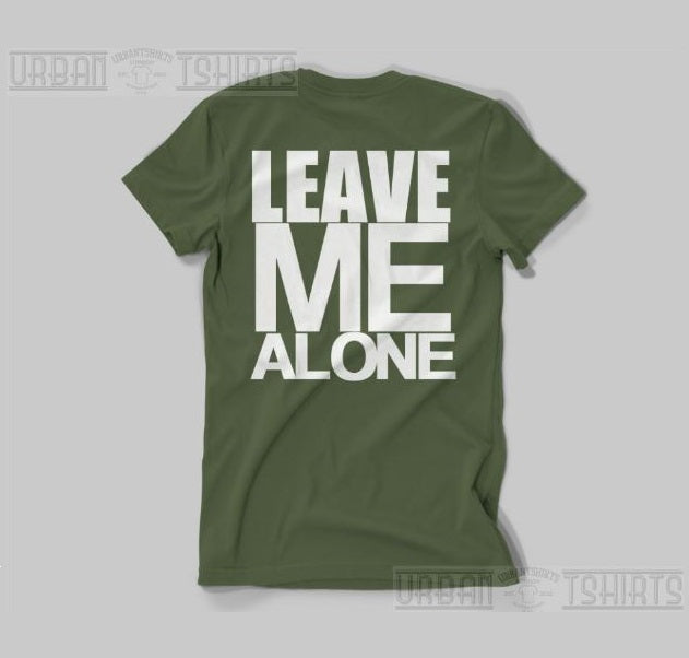 Leave Me Alone T-shirt - Urbantshirts.co.uk
