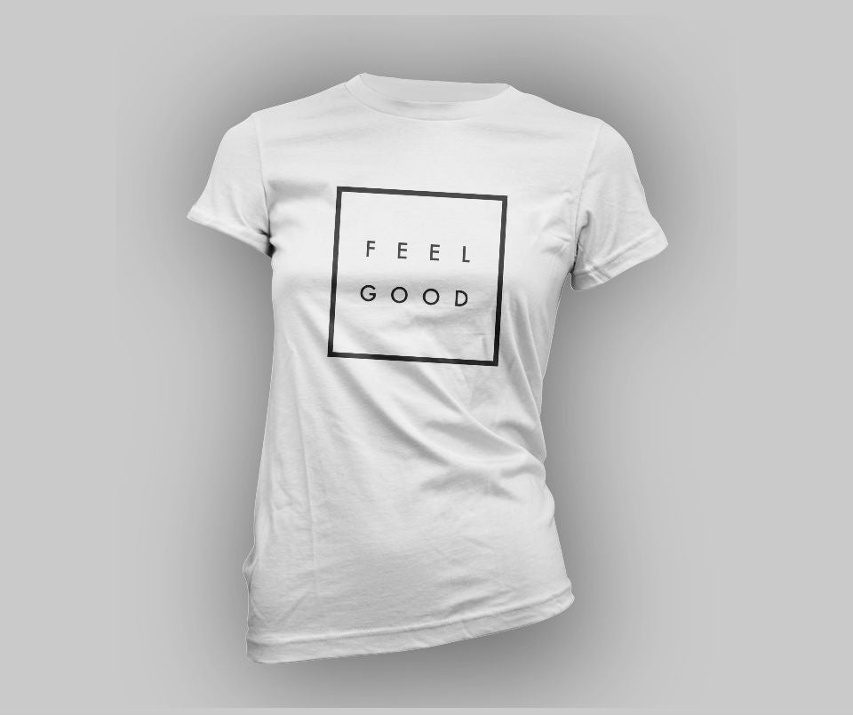 Feel good T-shirt - Urbantshirts.co.uk