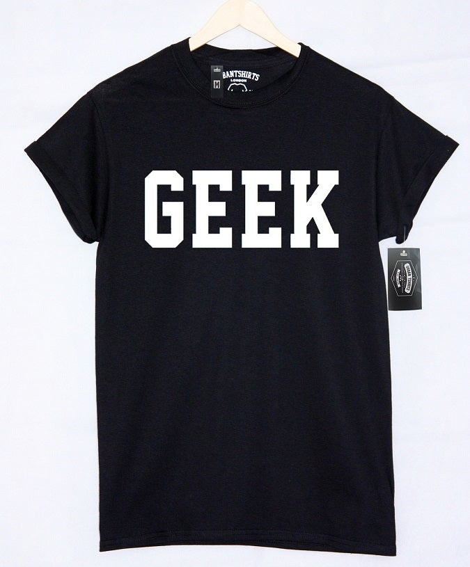 GEEK T-shirt - Urbantshirts.co.uk
