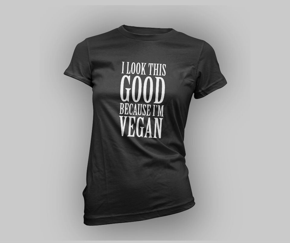 I look this good because I'm vegan T-shirt - Urbantshirts.co.uk