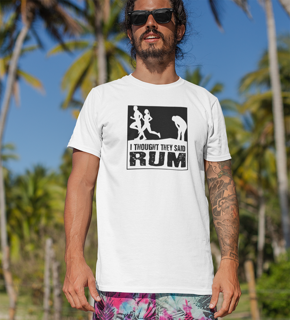 I thought they said rum T-shirt - Urbantshirts.co.uk