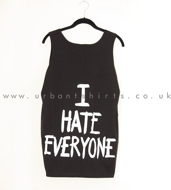 I Hate Everyone Oversized Vest - Urbantshirts.co.uk