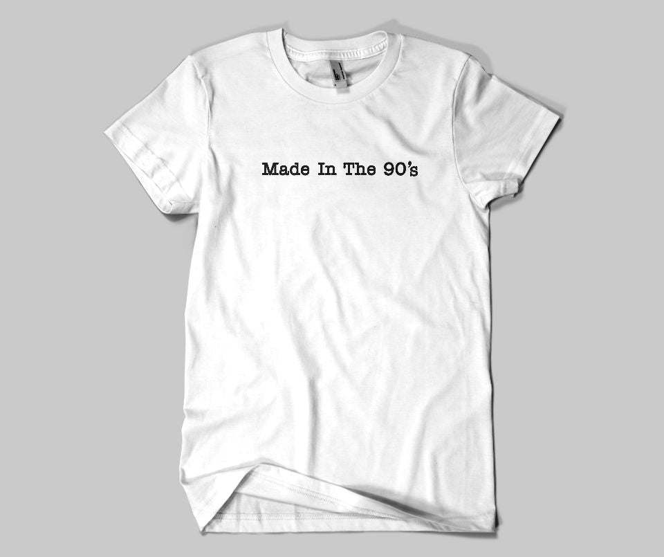 Made in the 90's T-shirt - Urbantshirts.co.uk