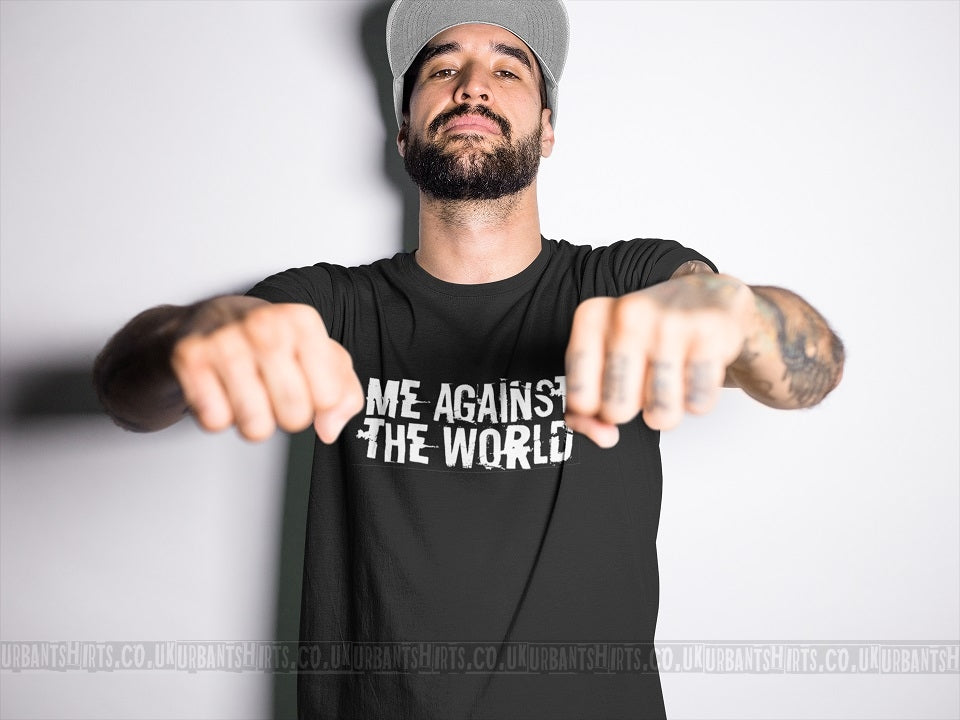 Me against the world T-shirt - Urbantshirts.co.uk