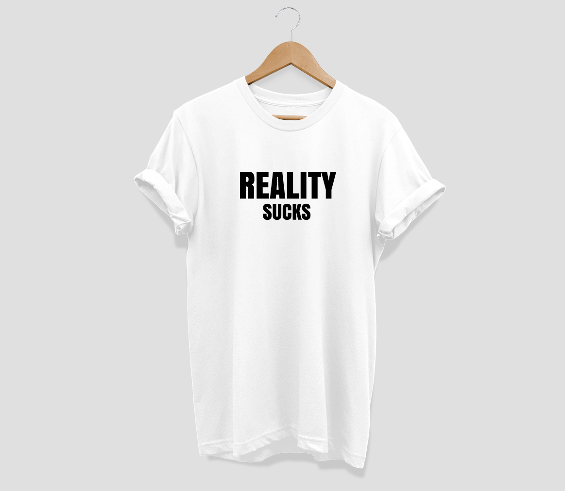 Reality sucks T-shirt - Urbantshirts.co.uk