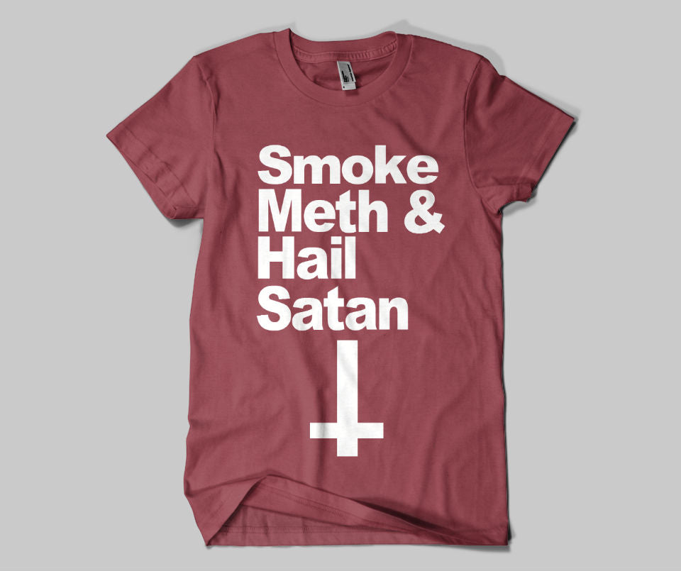 Smoke Meth And Hail Satan T-shirt - Urbantshirts.co.uk
