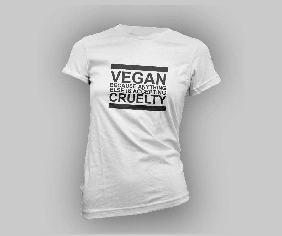 Vegan Because Anything Else Is Accepting Cruelty T-shirt - Urbantshirts.co.uk
