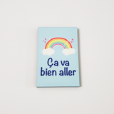 Ça va bien aller Custom magnet. Rectangle hard board. Arc-en ciel ça va bien aller