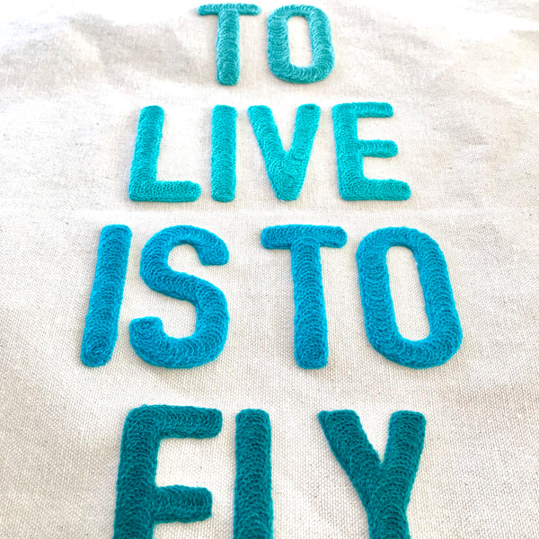 To Live is To Fly Banner