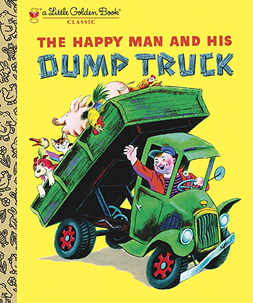THE HAPPY MAN AND HIS DUMPTRUCK