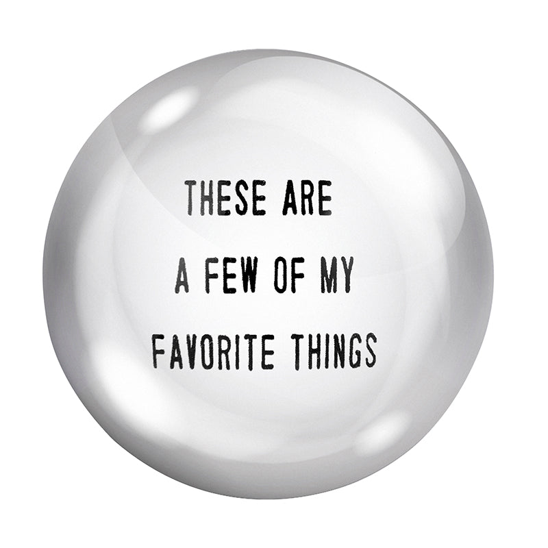 FAVORITE THINGS PAPERWEIGHT
