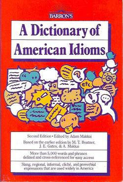 A Dictionary of American Idioms 2nd Edition