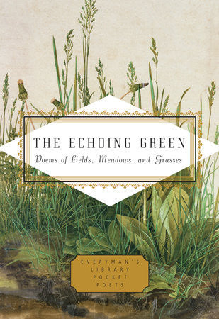 The Echoing Ground: Poems of Fields, Meadows, and Grasses