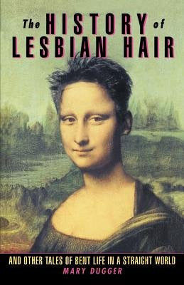 The History of the Lesbian Hair
