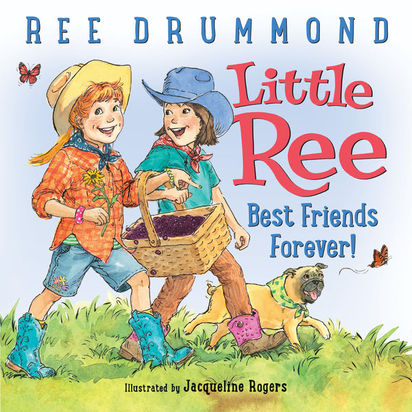 Little Ree: Best Friends Forever - The Pioneer Woman Mercantile