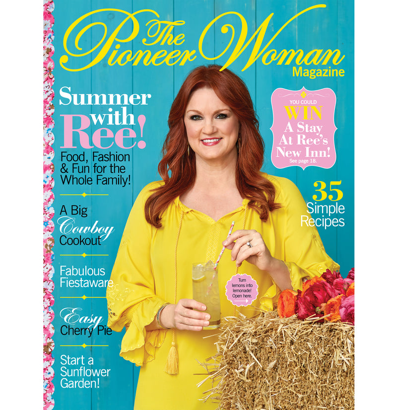 The Pioneer Woman Magazine Summer 2018 Edition - The Pioneer Woman Mercantile