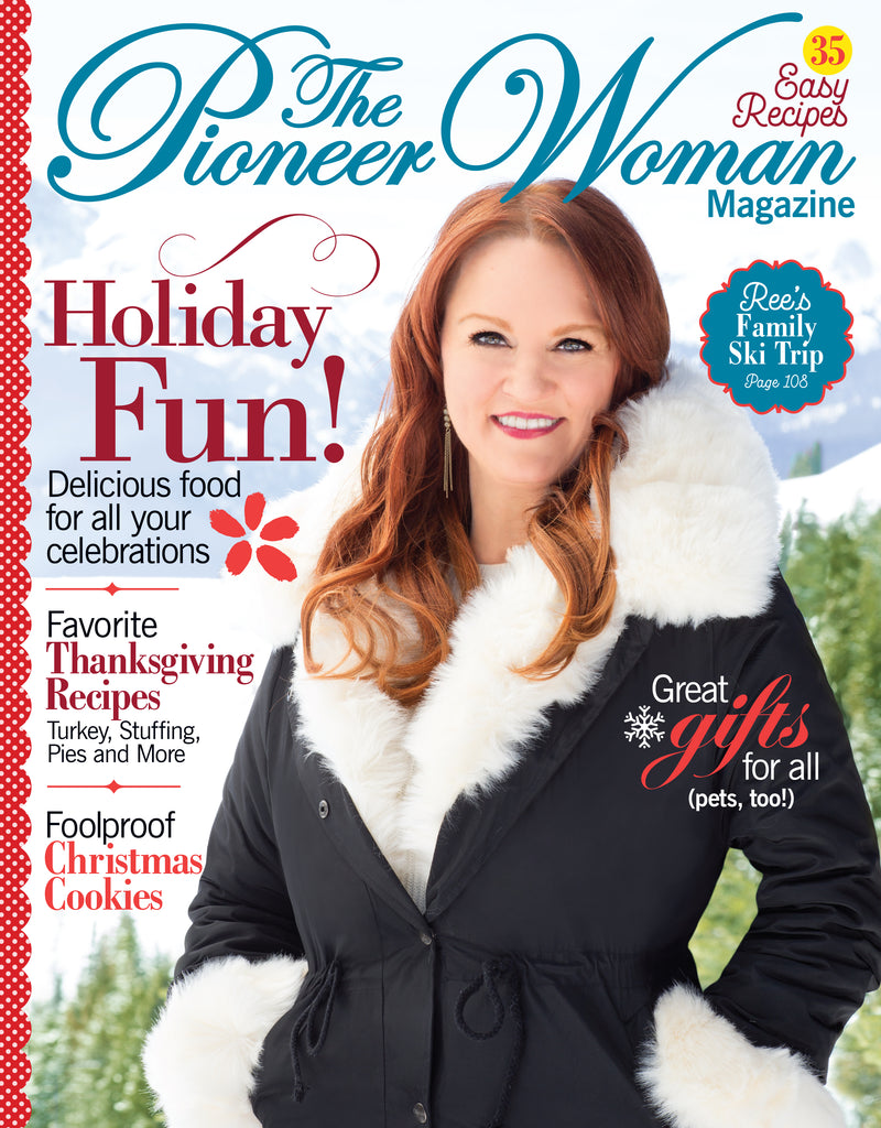 The Pioneer Woman 2018 Winter Magazine