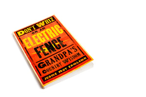 Don't Whiz on an Electric Fence Book - The Pioneer Woman Mercantile